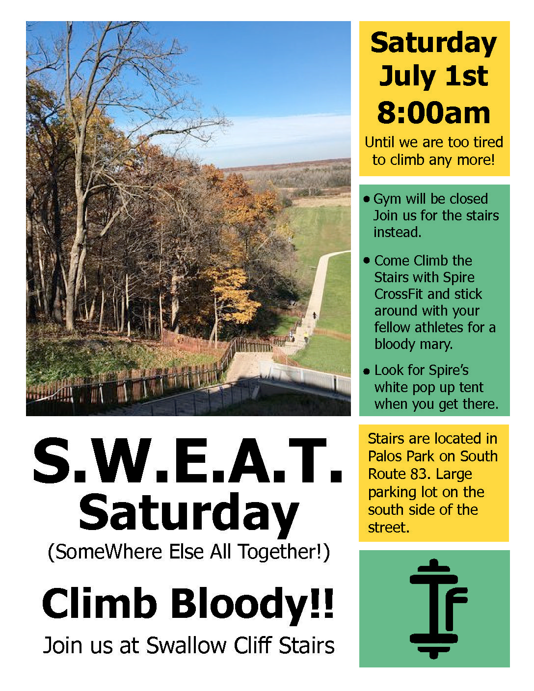 S W E A T  Saturday – Swallow Cliff Stairs – June 1st